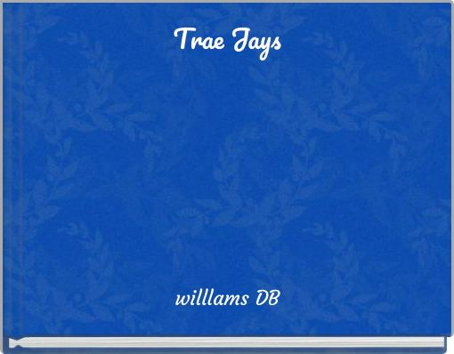 Trae Jays