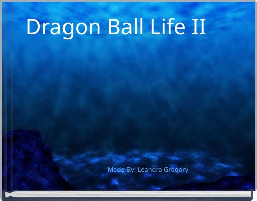 Dragon Ball Life II