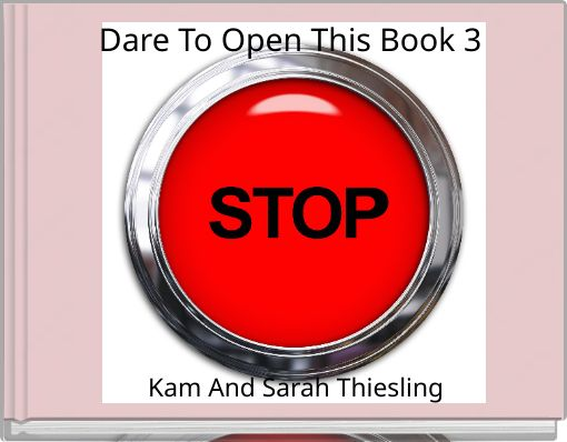 Dare To Open This Book 3