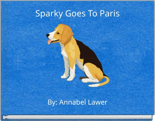 Sparky Goes To Paris
