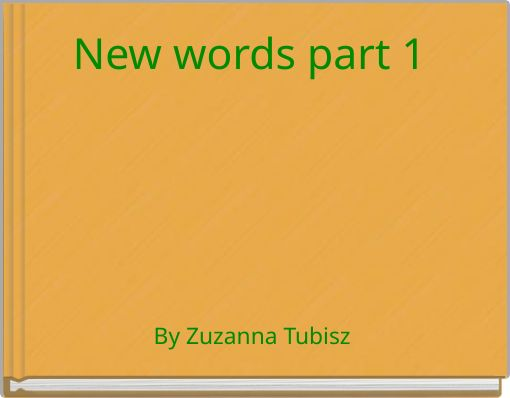 New words part 1