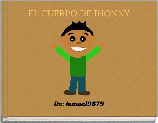 EL CUERPO DE JHONNY