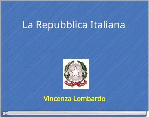 La Repubblica Italiana _____________