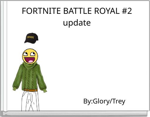 FORTNITE BATTLE ROYAL #2update