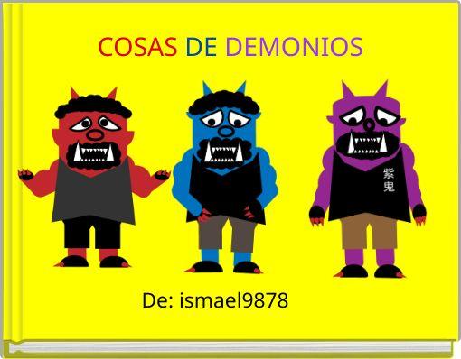 COSAS DE DEMONIOS
