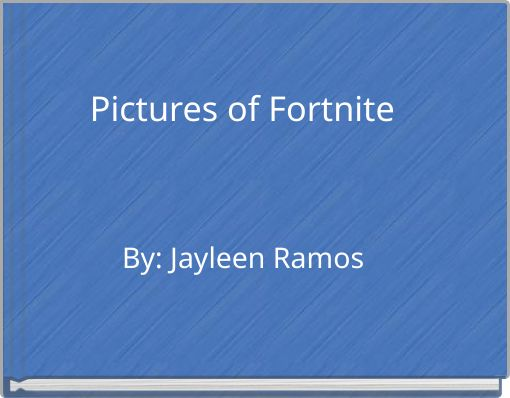 Pictures of Fortnite