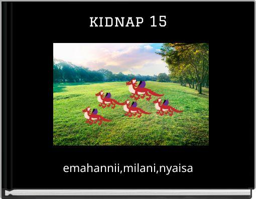 kidnap 15