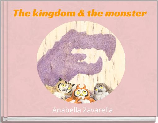 The kingdom & the monster