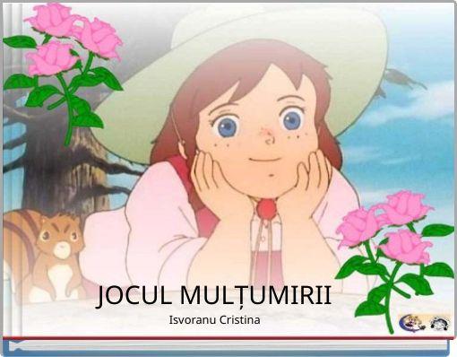 JOCUL MULȚUMIRIIIsvoranu Cristina