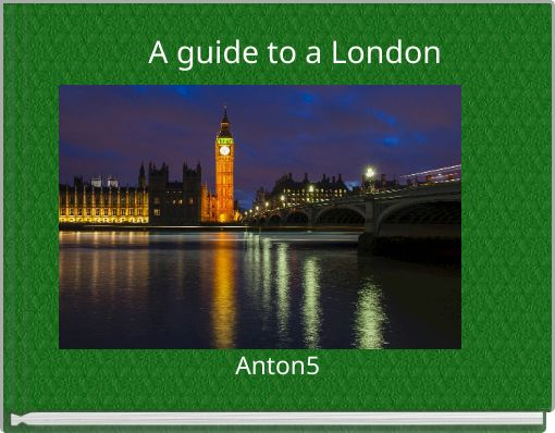 A guide to a London