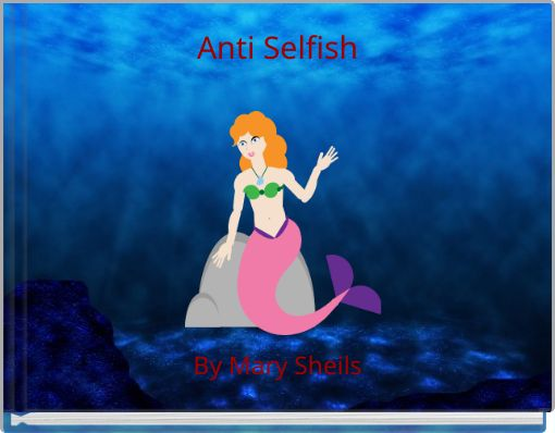Anti Selfish