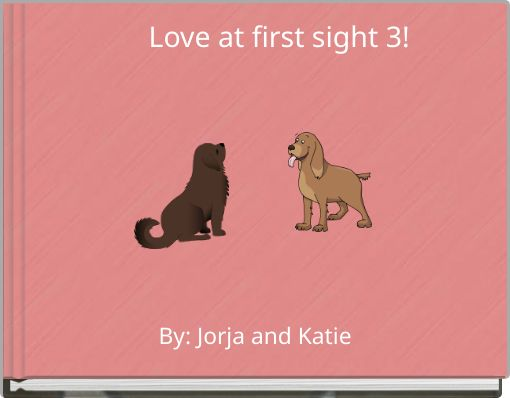 Love at first sight 3!