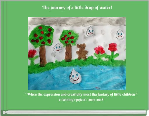 The journey of alittle drop of water!