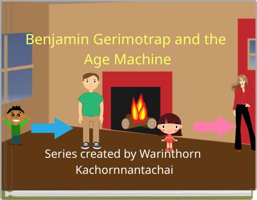 Benjamin Gerimotrap and the Age Machine