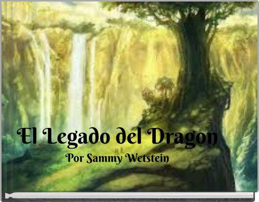 El Legado del Dragon