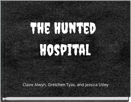 The Hunted Hospital