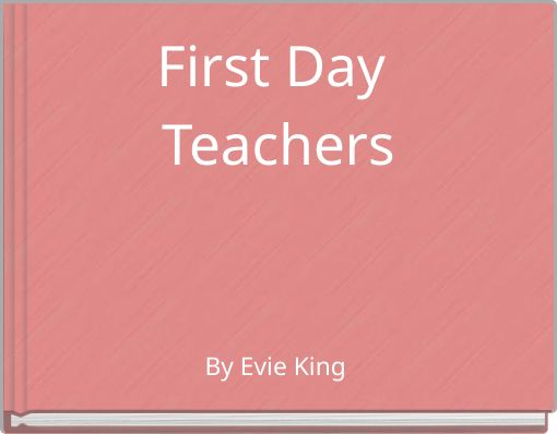 First Day Teachers