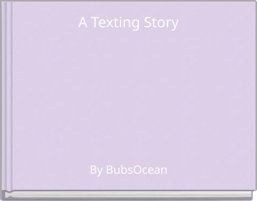 A Texting Story