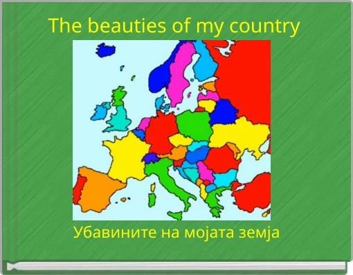 The beauties of my country