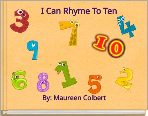 I Can Rhyme To Ten
