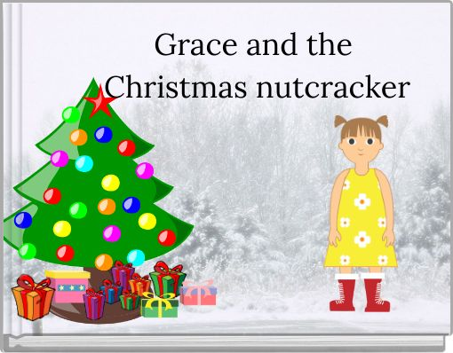 Grace and the Christmas nutcracker