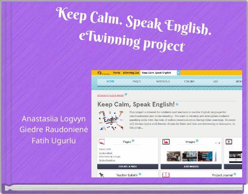 Keep Calm. Speak English.eTwinning project