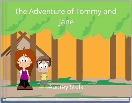 The Adventure of Tommy and Jane