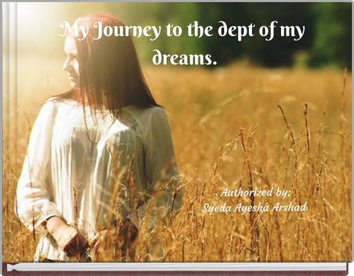 My Journey to the dept of my dreams.