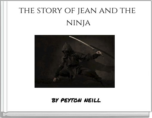 the story of jean and the ninja