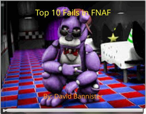 Top 10 Fails in FNAF