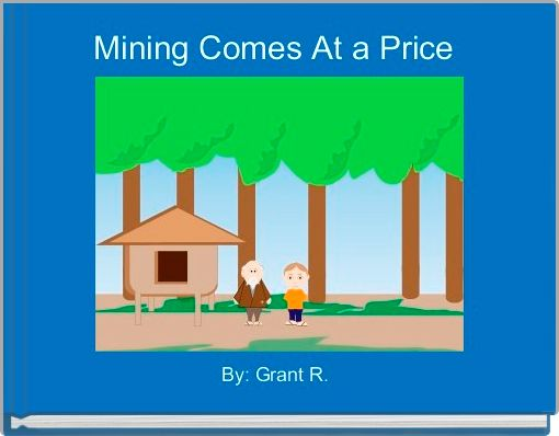 Mining Comes At a Price