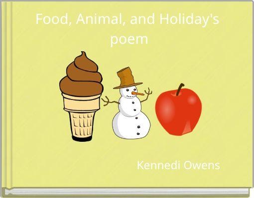Food, Animal, and Holiday's poem
