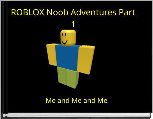 ROBLOX Noob Adventures Part 1