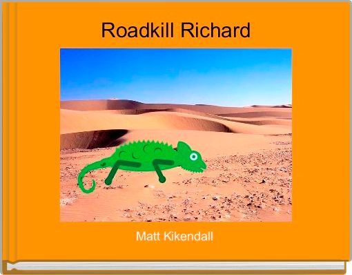 Roadkill Richard