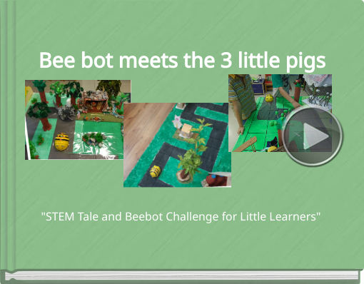 Book titled 'Bee bot  meets the 3 little pigs'