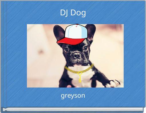 DJ Dog