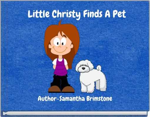 Little Christy Finds A Pet