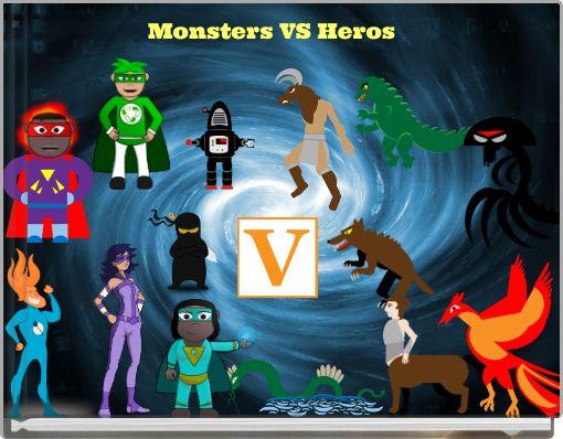 Monsters VS Heros