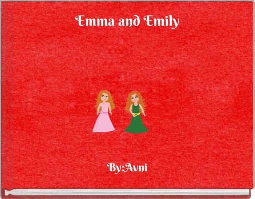 Emma and Emily