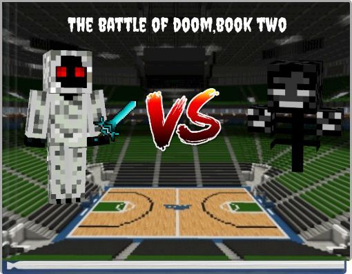 The battle of doom,book two