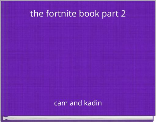 the fortnite book part 2