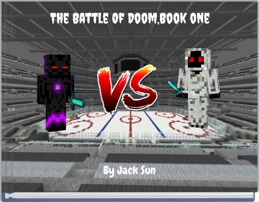 The Battle Of Doom,Book one