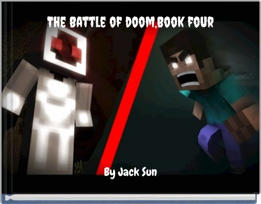 The Battle of doom,Book four
