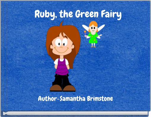 Ruby, the Green Fairy