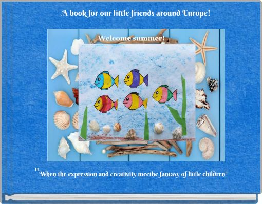 A book for our little  friends around Europe!