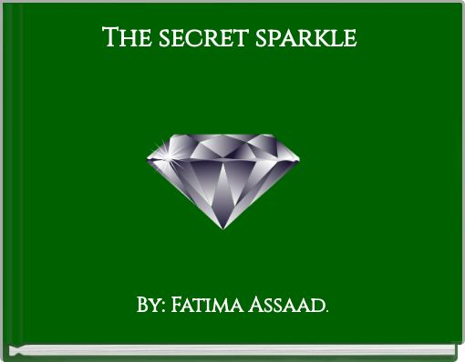 The secret sparkle