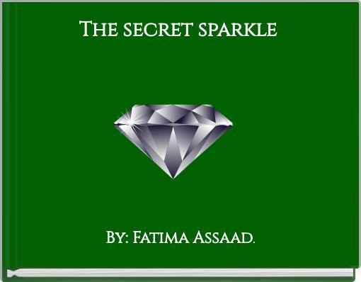 Thesecret sparkle