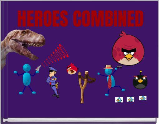 HEROES COMBINED