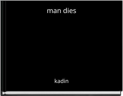 man dies