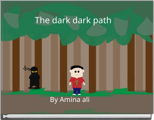 The dark dark path
